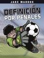 Definición por Penales [downloadable ebook]