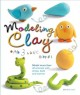 Modeling clay : with 3 basic shapes