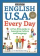 English U.S.A. every day : a fun ESL guide to American culture and language