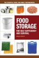 Food storage for self-sufficency and survival : the essential guide for family preparedness