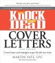 Knock 'em dead cover letters : cover letters and strategies to get the job you want