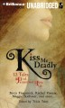 Kiss me deadly : 13 vampire tales of paranormal love