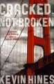 Cracked, not broken : surviving and thriving after a suicide attempt