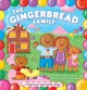 The gingerbread family : a scratch-and-sniff book