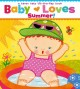 Baby loves summer! : a Karen Katz lift-the-flap book