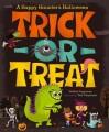 Trick-or-treat! : a happy haunter's Halloween
