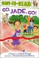 Go, Jade, go!