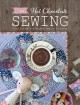 Tilda hot chocolate sewing : cozy autumn and winter sewing projects