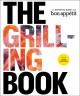 The grilling book : The Definitive Guide from Bon Appetit