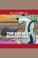 The Cat Who Smelled a Rat [downloadable audiobook]
