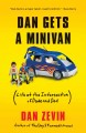 Dan gets a minivan : life at the intersection of dude and dad