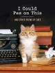 I could pee on this : and other poems by cats