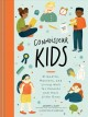 Connoisseur kids : ettiquette, manners, and living well for little ones