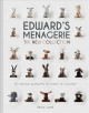 Edward's menagerie : the new collection : 50 animal patterns to learn to crochet