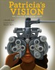 Patricia's vision : the doctor who saved sight
