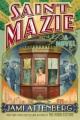 Saint Mazie : a novel