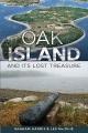 Oak Island and Its Lost Treasure.