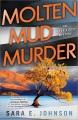 Molten mud murder : an Alexa Glock mystery
