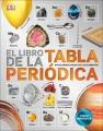 El libro de la tabla periódica : enciclopedia visual de los elementos