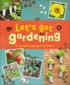 Let's get gardening.