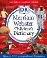 DK Merriam-Webster children's dictionary.