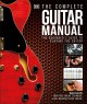 The complete guitar manual : the beginner
