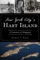 New York City's Hart Island : a cemetery of strangers