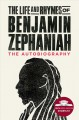 The Life and Rhymes of Benjamin Zephaniah [electronic resource]