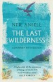 The last wilderness : a journey into silence
