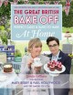 The great British bake off : perfect cakes and bakes to make at home