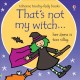 That's not my witch : her dress is too silky