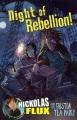 Night of rebellion! : Nickolas Flux and the Boston Tea Party
