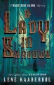 A lady in shadows : a Madeleine Karno mystery