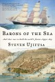 Barons of the sea : and their race to build the world