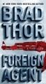 Foreign agent : a thriller