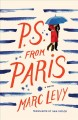 P.S. from Paris : a novel