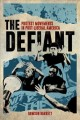 The defiant : protest movements in post-liberal America