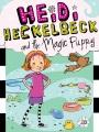 Heidi Heckelbeck and the magic puppy