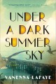 Under a dark summer sky : a novel