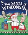 I saw Santa in Wisconsin