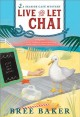 Live and let chai : a Seaside Café mystery