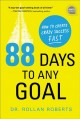 88 days to any goal : how to create crazy success fast