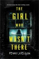 The girl who wasn't there