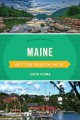 Maine off the beaten path : discover your fun.