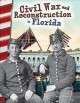 Civil War and Reconstruction in Florida