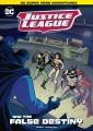 Justice League and the false destiny