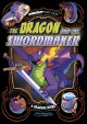 The dragon and the swordmaker : a graphic novel