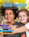 Be a good friend : developing friendship skills
