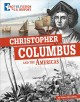 Christopher Columbus and the Americas : separating fact from fiction