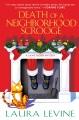 Death of a neighborhood Scrooge : a Jaine Austen mystery